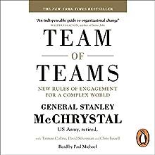 Team of Teams: New Rules of Engagement for a Complex World | Livre audio Auteur(s) : General Stanley McChrystal, David Silverman, Tantum Collins, Chris Fussell Narrateur(s) : Paul Michael