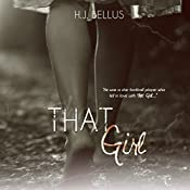 That Girl | [HJ Bellus]