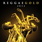 VARIOUS - REGGAE GOLD 2013