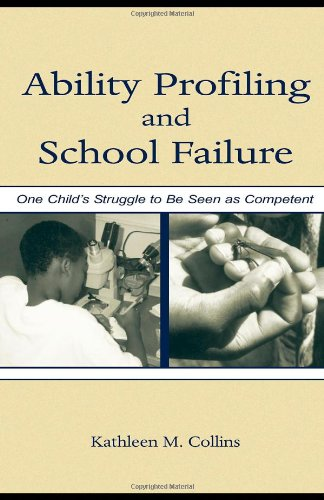 Ability Profiling and School Failure: One Child's...