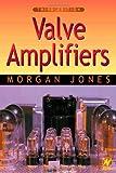 Valve Amplifiers, Third Edition