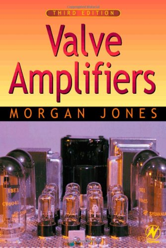 Valve Amplifiers, Third Edition