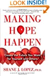 Making Hope Happen: Create the Future...