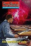 Perry Rhodan 2687: Alles gerettet auf ewig (Heftroman): Perry Rhodan-Zyklus