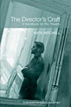 The Director's Craft: A Handbook for the Theatre Ebook & PDF Free Download