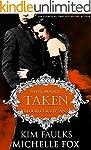 Taken: A Vampire Blood Courtesans Rom...