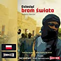 Dziesiec bram swiata Audiobook by Tadeusz Biedzki Narrated by Roch Siemianowski