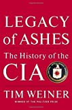 Image of Legacy of Ashes the History of the Cia