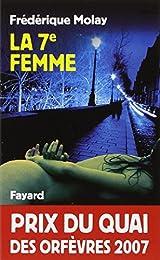 La 7e femme - Prix Quai des Orfèvres  2007