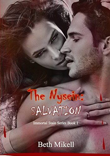 The Nysein: Salvation (Immortal Stain Series Book 1)