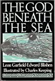 The God Beneath the Sea (0575052562) by Garfield, Leon