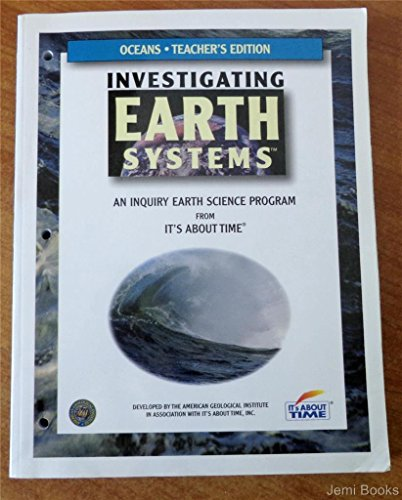Investigating Oceans (Investigating Earth Systems An Inquiry Earth Science Program From It's About T
