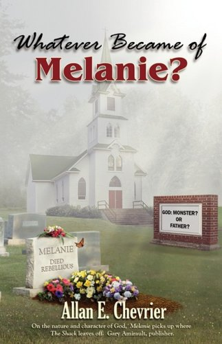 Book: Whatever Became Of Melanie? by Allan Chevrier
