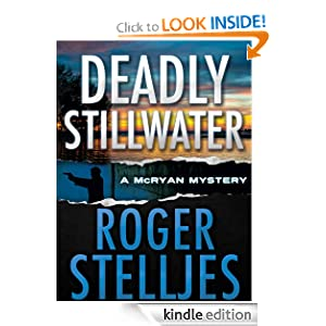 Deadly Stillwater - Thriller (McRyan Mystery Series)