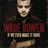 Daddy and the Devil - Wade Bowen
