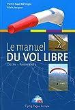 Le manuel du vol libre de la f�d�ration fran�aise de Vol libre