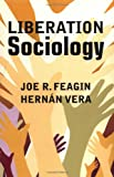 Liberation Sociology (0813333237) by Feagin, Joe R.