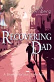 Recovering Dad (Bianca Balducci Mystery)