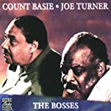 COUNT BASIE/JOE TURNER:_THE BOSSESby Count Basie