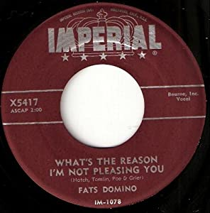 Fats Domino Blue Monday What S The Reason I M Not
