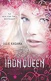 The Iron Queen (Harlequin Teen)