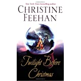 The Twilight before Christmas (Drake Sisters Novels)by Christine Feehan