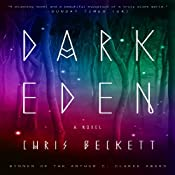 Dark Eden: A Novel | [Chris Beckett]