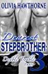 Dearest Stepbrother: Double Trouble 3...