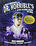 Dr Horrible s Sing-Along Blog Book