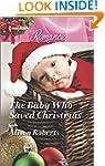 The Baby Who Saved Christmas (Harlequ...