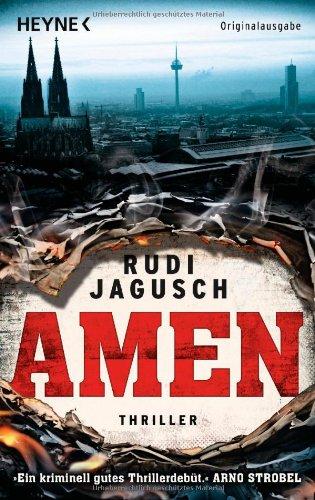 Buchseite und Rezensionen zu 'Amen: Thriller' von Rudi Jagusch