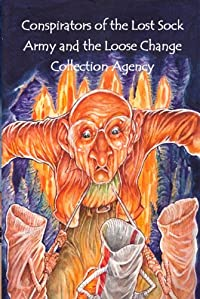 Conspirators Of The Lost Sock Army And The Loose Change Collection Agency by Dan O'Brien ebook deal