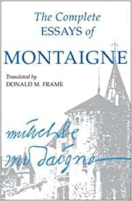 montaigne complete essays amazon