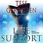 Life Support Hörbuch von Tess Gerritsen Gesprochen von: George Guidall