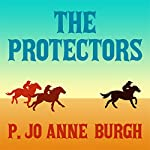 The Protectors   P. Jo Anne Burgh