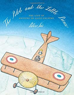 Book Cover: The Pilot and the Little Prince: The Life of Antoine de Saint-Exupéry