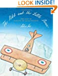 The Pilot and the Little Prince: The...