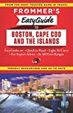 img - for Frommer's EasyGuide to Boston, Cape Cod and the Islands (Easy Guides) book / textbook / text book