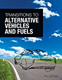 img - for Transitions to Alternative Vehicles and Fuels book / textbook / text book