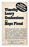 Confessions of a Hope Fiend (0552680702) by Timothy Leary