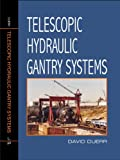 Telescopic Hydraulic Gantry Systems