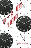 img - for It's My Time book / textbook / text book
