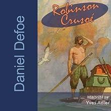 Robinson Crusoé | Livre audio Auteur(s) : Daniel Defoe Narrateur(s) : Yves Adler