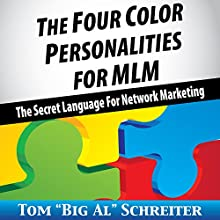 The Four Color Personalities for MLM: The Secret Language For Network Marketing Audiobook by Tom