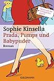 Prada, Pumps und Babypuder: Ein Shopaholic-Roman 5 (Schnäppchenjägerin Rebecca Bloomwood, Band 5)