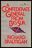 A Confederate general from Big Sur