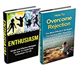 Personal Growth Bundle: Build Confidence, Overcome Rejection, Create More Enthusiasm (Building Confidence, Live With Passion, Stress Reduction, Success Mindset, Influence People, Emotional Eating)