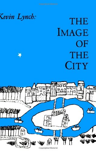 The Image of the City (Harvard-MIT Joint Center for Urban...