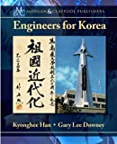 img - for Engineers for Korea (Synthesis Lectures on Global Engineering) book / textbook / text book