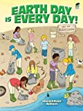 Earth Day Is Every Day! (Dover Children s Activity Books)
